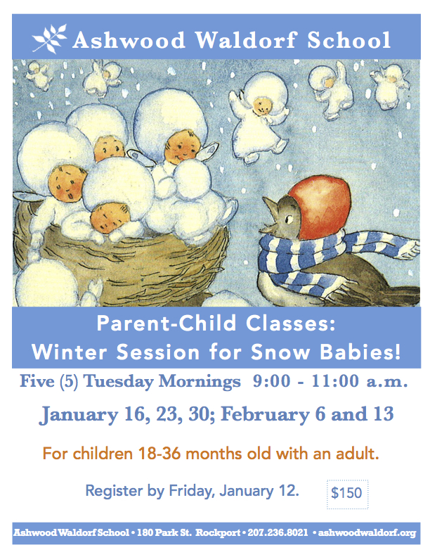 Parent-Child Classes: New Winter Session Added! @ Rosewood Early-Childhood Building, Ashwood Waldorf School | Rockport | Maine | United States
