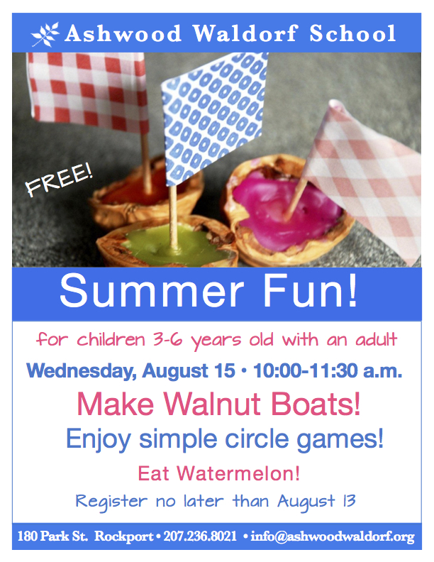 Summer Fun at Ashwood! @ Rosewood Early-Childhood Center, Ashwood Waldorf School | Rockport | Maine | United States
